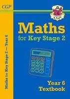 New KS2 Maths Textbook - Year 6 by CGP Books (Paperback book, 2017)