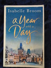 A YEAR AND A DAY by ISABELLE BROOM - PENGUIN 2016 -  P/B *PROOF*UK POST £3.25