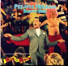 PEE-WEE HERMAN SURFIN' BIRD/SURF PUNKS MY BEACH 45RPM W/PIC SLEEVE