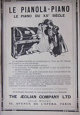 PUBLICITÉ DE PRESSE 1907 LE PIANOLA PIANO THE AEOLIAN COMPAGNY - ADVERTISING