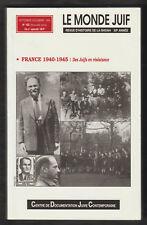 Le monde juif N°152 (Sept-Déc 1994). France 1940-1945: Des Juifs en résistance.