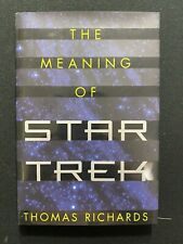 The Meaning of Star Trek Novel By Thomas Richards