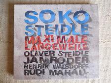 Soko Steidle – Maximale Langeweile Etichetta-  cd sealed / sigillato FREE JAZZ