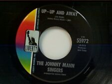 """JOHNNY MANN SINGERS """"UP UP AND AWAY / JOEY IS THE NAME"""" 45 NEAR MINT"""