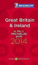 Michelin Guide Great Britain & Ireland 2014: 2014 by Michelin Editions des Voyag