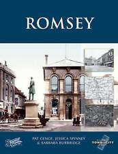 Romsey by Jessica Spinney, Barbara Burbridge, Pat Genge (Paperback, 2005)