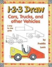 1-2-3 Draw Cars, Trucks and Other Vehicles by Levin, Freddie