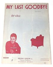"Vintage ""My Last Goodbye"" Sheet Music Dated 1939"