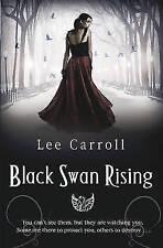 Black Swan Rising (Black Swan Rising Trilogy 1), Carroll, Lee, Very Good Book