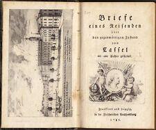 (Günderode, F.J.v.), Briefe eines Reisenden.....Cassel (Kassel), 1781, EA