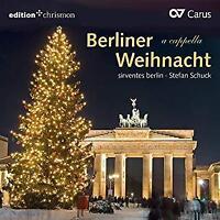 Sirventes Berlin Stefan Schuck - Berliner Weihnacht (NEW CD)