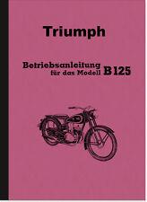Triumph B 125 B125 Bedienungsanleitung Betriebsanleitung Handbuch User Manual
