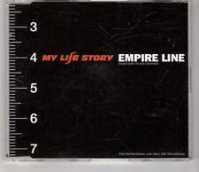 (HI512) My Life Story, Empire Line - 1999 DJ CD