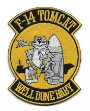 """US Navy F-14 Tomcat """"Well Done Baby"""" patch"""