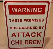 WARNING - ATTACK CHILDREN, funny sign, novelty, wall art, home decor, ALUMINUM