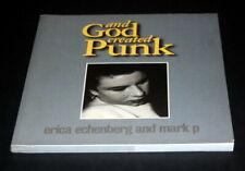 AND GOD CREATED PUNK  MARK PERRY - ERICA ECHENBERG