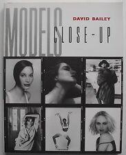 MODELS - CLOSE-UP By DAVID BAILEY  C.Turlington K.Moss Iman K. Elson N. Campbell
