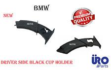 Driver Side Black Cup Holder For BMW 525i 528i 530i 535i 545i 550i URO