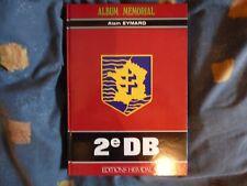 HEIMDAL ALBUM MÉMORIAL LA 2e DB DIVISION BLINDÉ DE GAULLE LECLERC FFI eymard WW2