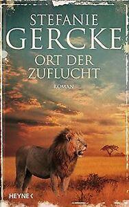 Ort der Zuflucht von Gercke, Stefanie   Buch   Zustand gut