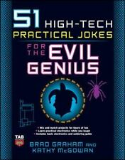 51 High-Tech Practical Jokes for the Evil Genius-ExLibrary