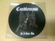 CANDLEMASS If I Ever Die 2009 Pic-EP 7'' Vinyl NB 2372-9 * NEW * OOP