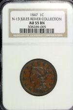 1847 - NGC AU55BN N-13 JULES REIVER COLL.Braided Hair Large Cent Coin!!  #B16082