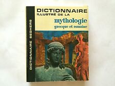 DICTIONNAIRE ILLUSTRE DE LA MYTHOLOGIE GRECQUE ROMAINE 1962
