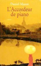 L'accordeur de piano // Daniel MASON // Birmanie // Inde // XIX ème siècle
