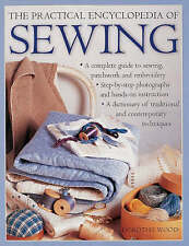 The Practical Encyclopedia of Sewing by Wood, Dorothy