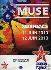Publicité Advertising 2010 Concert Muse Stade de France avec Virgin Radio