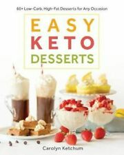 NEW Easy Keto Desserts By Carolyn Ketchum Paperback Free Shipping