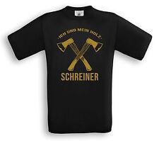 SCHREINER - Ich und mein Holz - T-Shirt - Geschenk Handwerker Beruf Handwerk