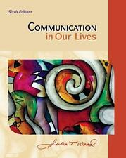 Communication in Our Lives by Julia T. Wood (2011, Paperback)