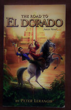 The Road to Eldorado - Peter Lerangis