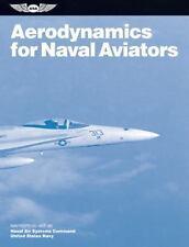 FAA Handbooks Ser.: Aerodynamics for Naval Aviators : Navweps 00-80t-80 by...
