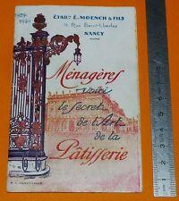 1930 RECUEIL RECETTES L'ART DE LA PATISSERIE LEVURE L'ALSACIENNE E. MOENCH NANCY