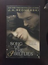 Song of the Fireflies by J. A. Redmerski (2014, Paperback)