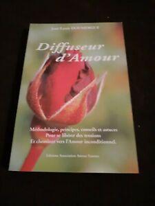Diffuseur d'Amour - Jean-Louis DOUMERGUE - Ed. Asso. Amour Essence
