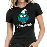 Nachteule Uhu Eule Fun Comedy Sprüche Comic Spaß Lady Women Damen Girlie T-Shirt