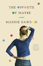 The Opposite of Maybe by Maddie Dawson (Paperback, 2014)