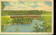 CADILLAC,MICHIGAN-MORTIMER E. COOLEY BRIDGE ON M55-LINEN-(6AH672)-(MICH-C2)