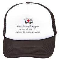 Trucker Hat Cap Foam Mesh Never Do Anything Explain To Paramedics EMT
