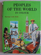 Peoples of The World In Colour Europe & Asia Hard Cover 90 Pages Published 1964