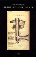 Handbook of Artillery Instruments 1914 by 1914 HMSO (Paperback, 2003)