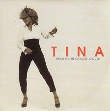 "CD SP 2 T TINA TURNER  ""WHEN THE HEARTACHE IS OVER"""