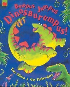 BUMPUS JUMPUS DINOSAURUMPUS - BRAND NEW Picture Book