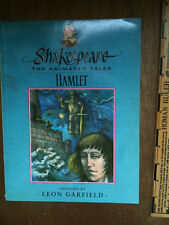 Shakespeare: THE ANIMATED TALES Hamlet abridged by Leon Garfield FOR KIDS