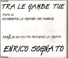 """ENRICO SOGNATO - RARO CDs PROMO """" TRA LE GAMBE TUE """""""