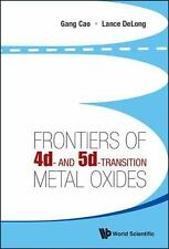Frontiers of 4D- and 5D-Transition Metal Oxides by Gang Cao and Lance De Long...